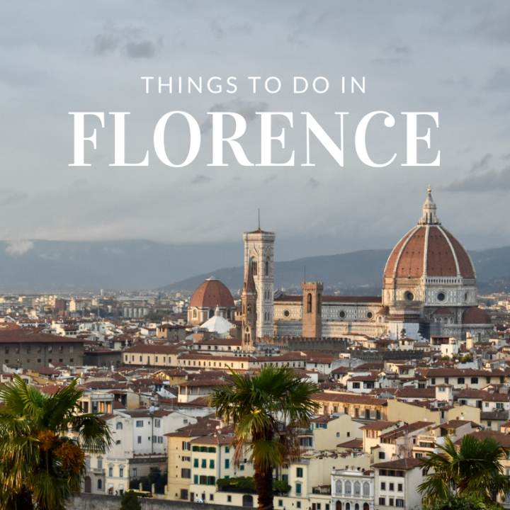Florence, Firenze, Italy, Toscana, Tuscany, Things to do in Florence