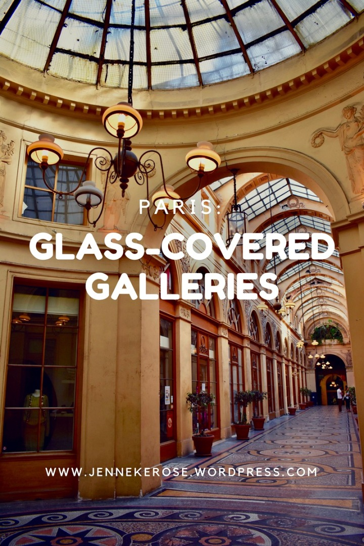 PARIS: Glass-Covered Galleries